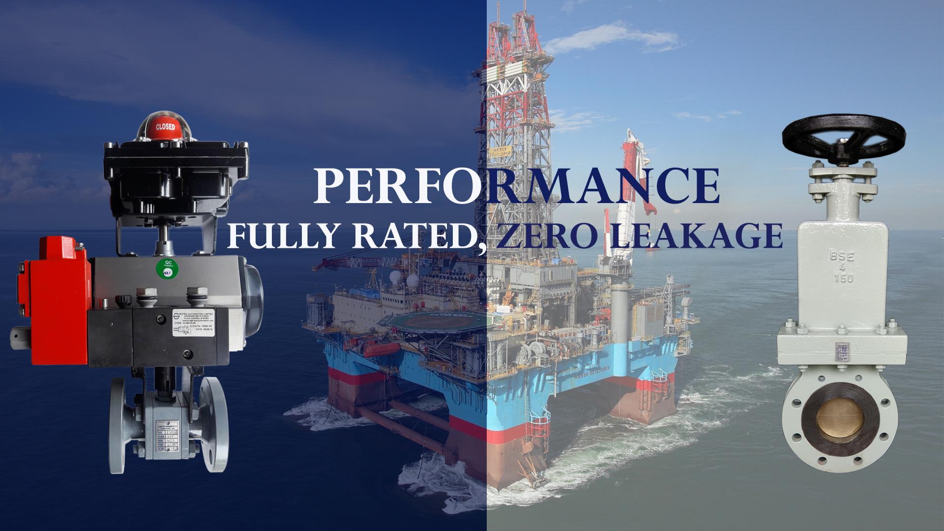 Fully rated, Zero leakage valves